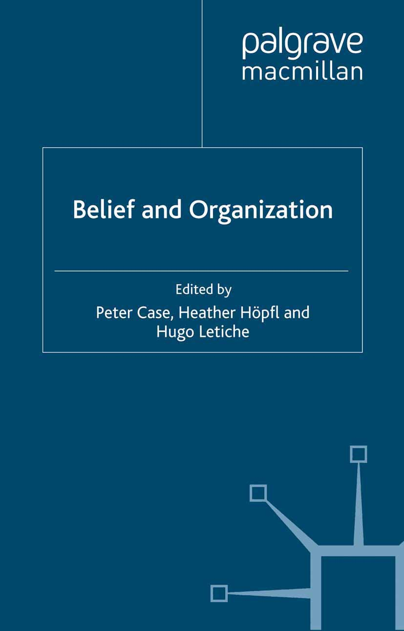 Case, Peter - Belief and Organization, ebook