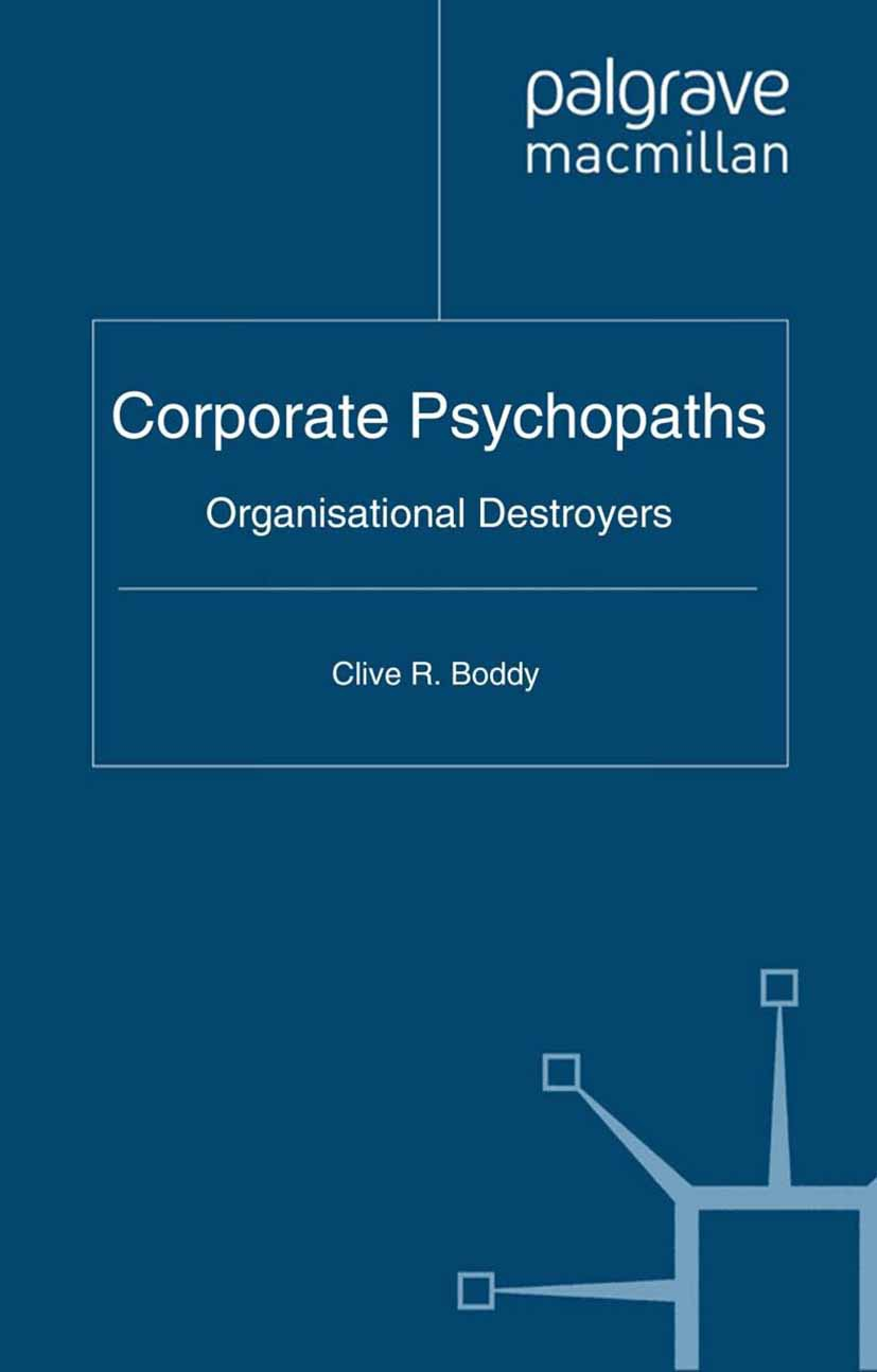 Boddy, Clive R. - Corporate Psychopaths, ebook
