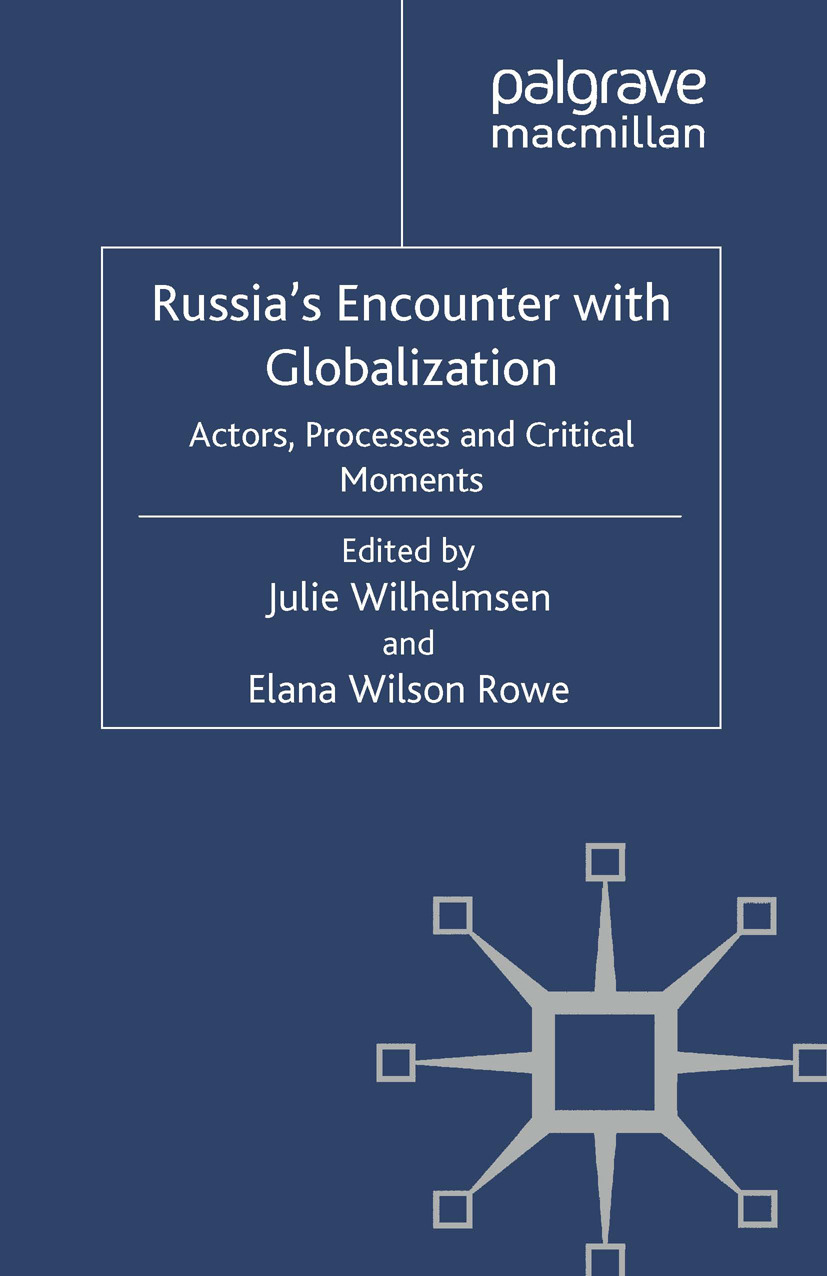 Rowe, Elana Wilson - Russia's Encounter with Globalization, ebook