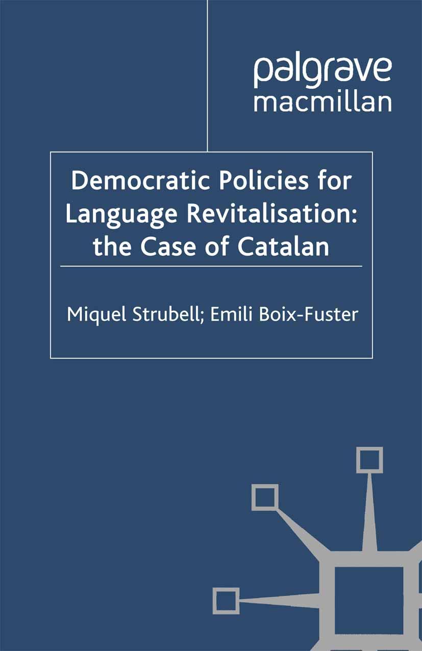 Boix-Fuster, Emili - Democratic Policies for Language Revitalisation: the Case of Catalan, ebook