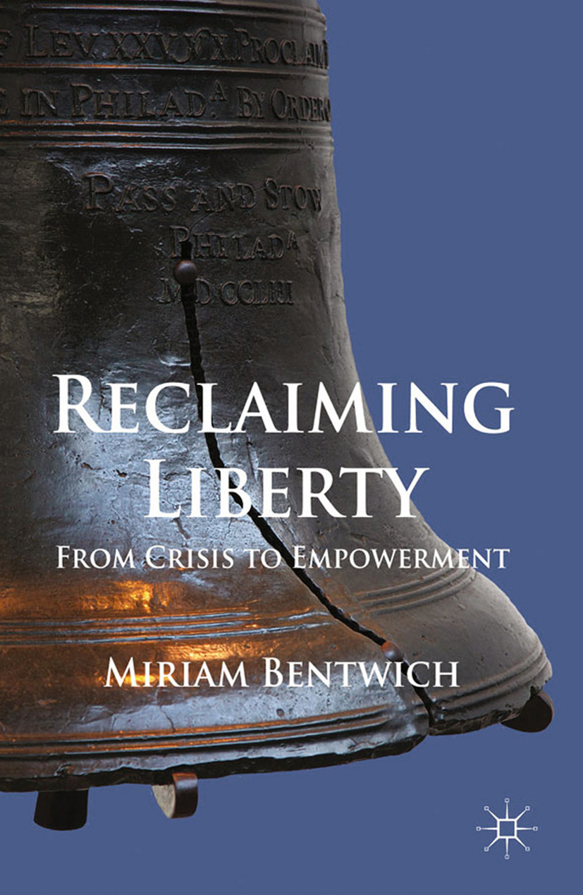 Bentwich, Miriam - Reclaiming Liberty, ebook