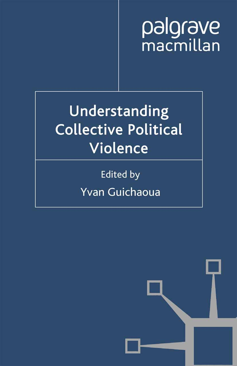 Guichaoua, Yvan - Understanding Collective Political Violence, ebook