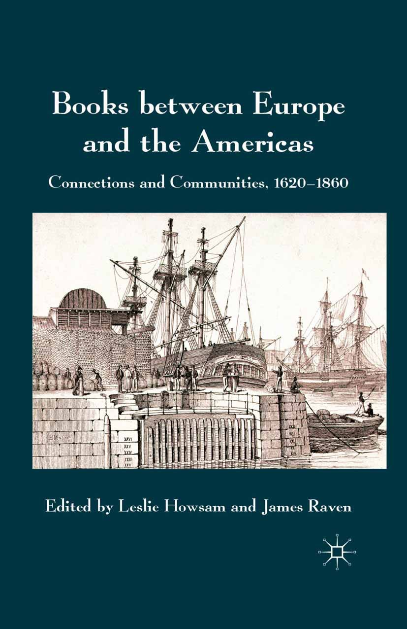 Howsam, Leslie - Books between Europe and the Americas, ebook