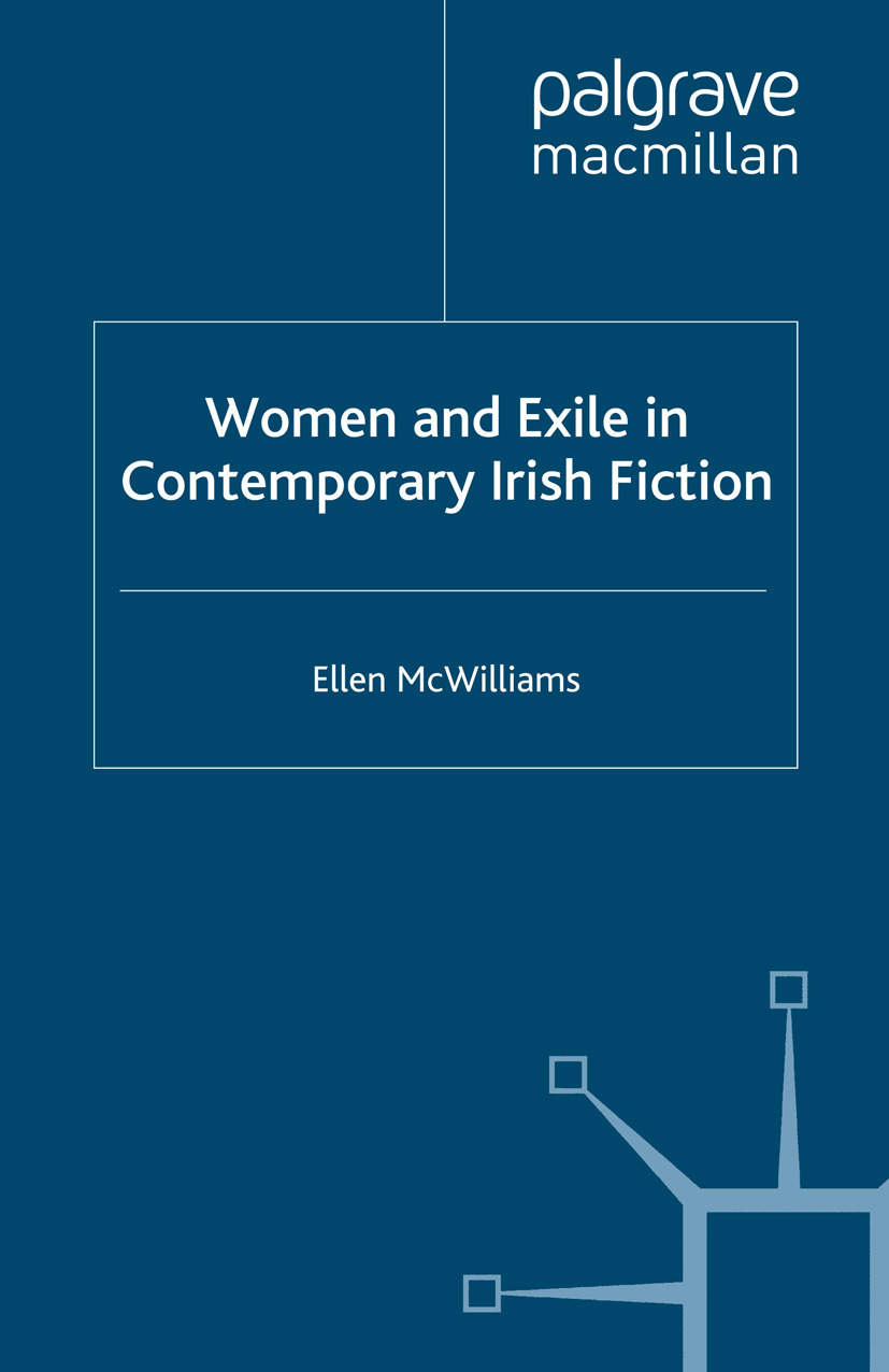McWilliams, Ellen - Women and Exile in Contemporary Irish Fiction, e-kirja