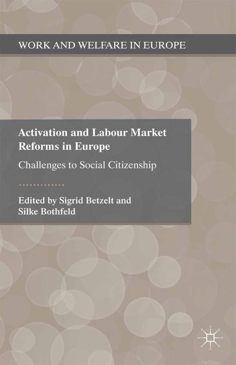 Betzelt, Sigrid - Activation and Labour Market Reforms in Europe, ebook