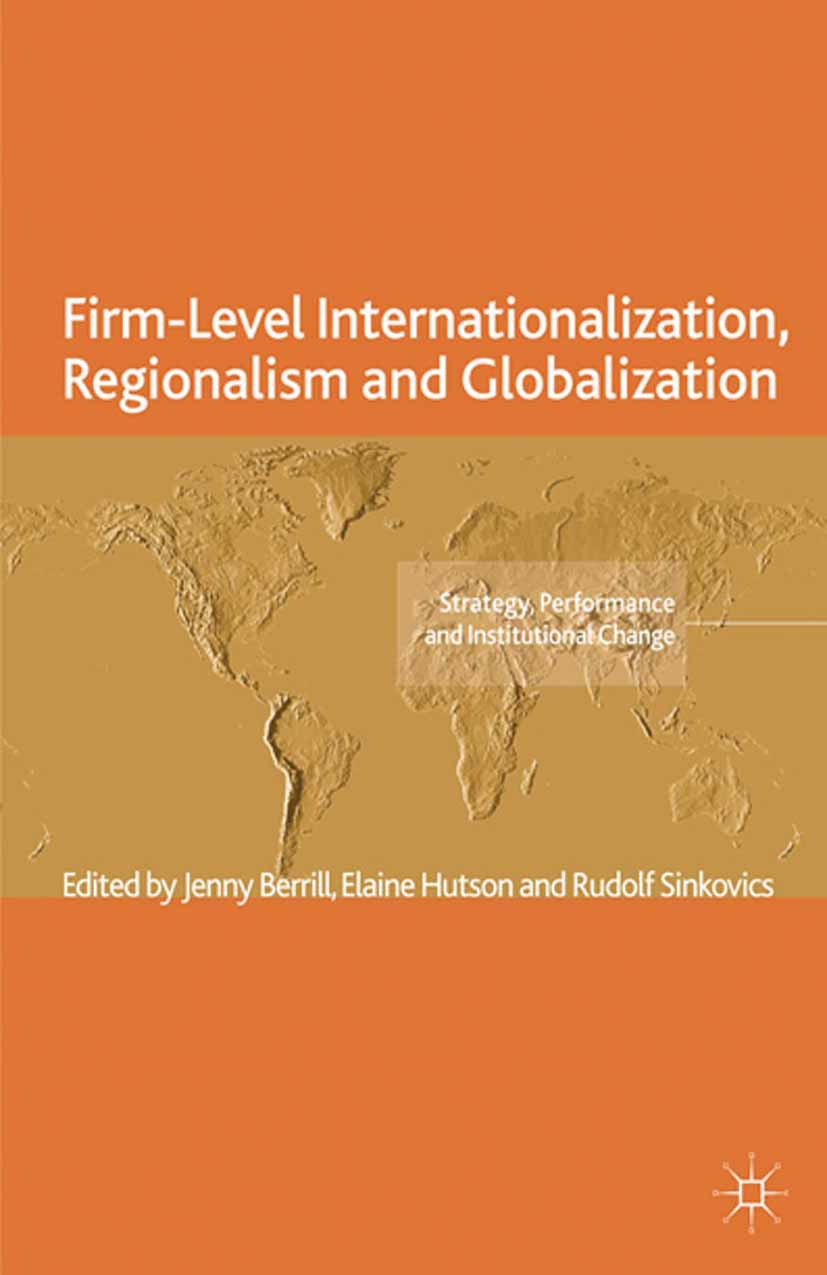 Berrill, Jenny - Firm-Level Internationalization, Regionalism and Globalization, ebook