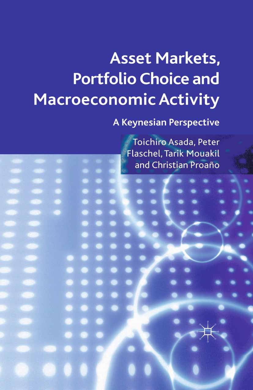Asada, Toichiro - Asset Markets, Portfolio Choice and Macroeconomic Activity, ebook
