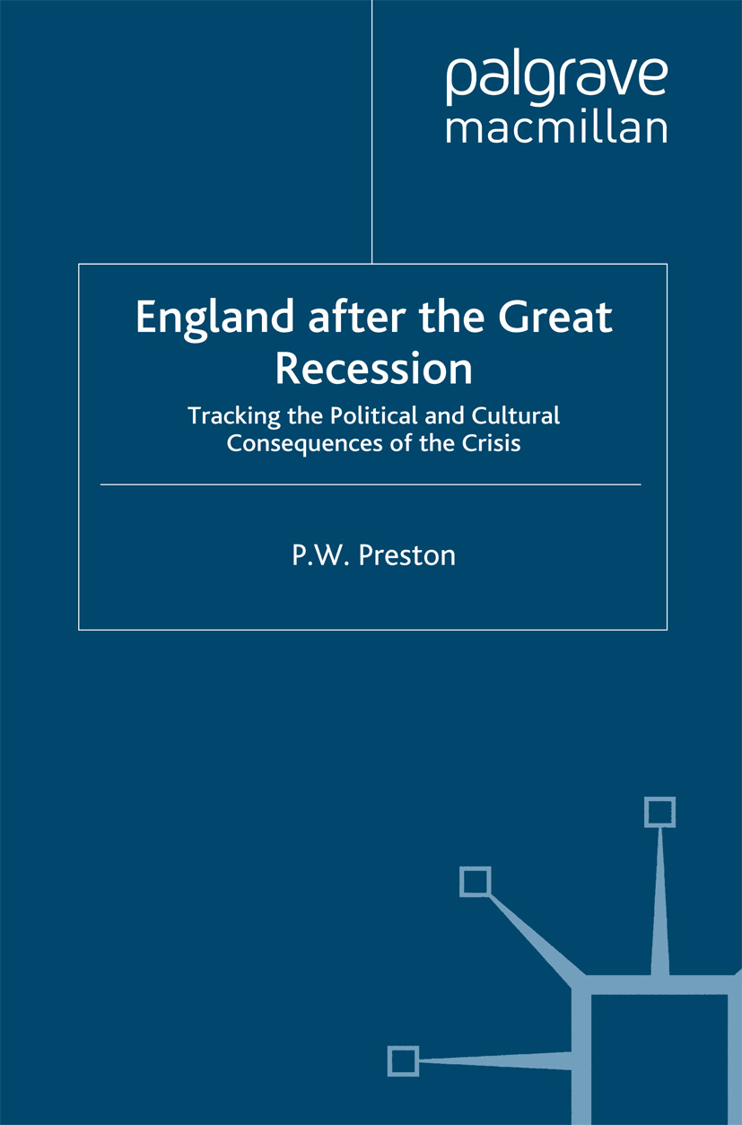 Preston, P. W. - England after the Great Recession, ebook