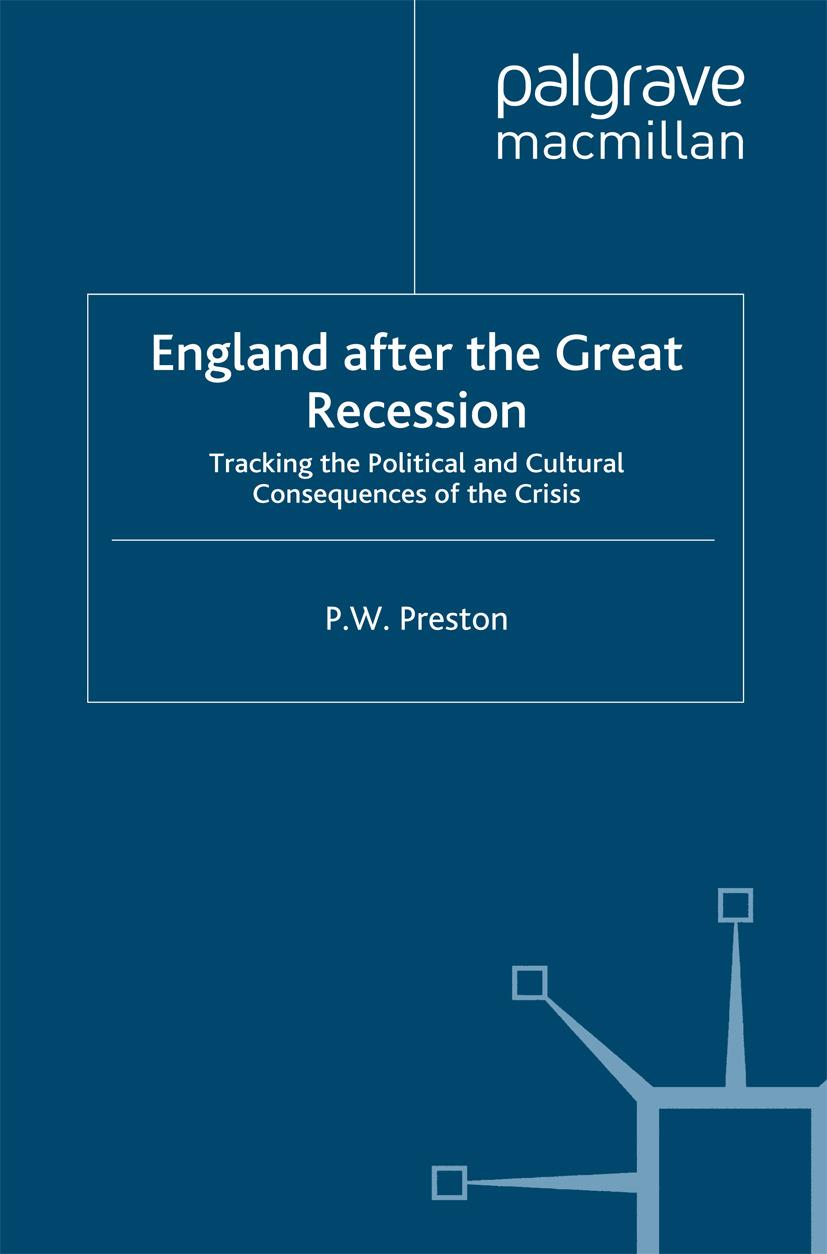 Preston, P. W. - England after the Great Recession, e-kirja