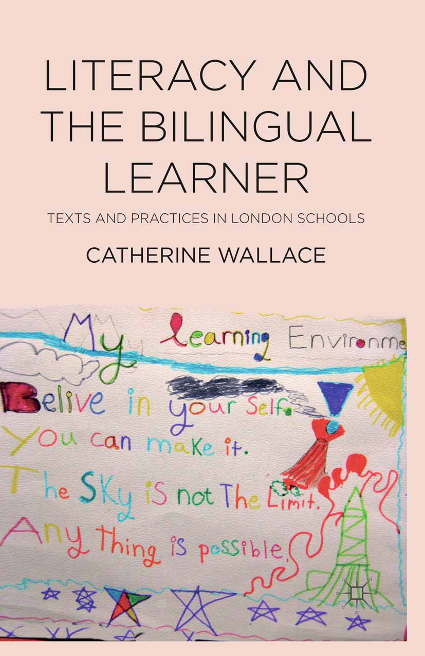 Wallace, Catherine - Literacy and the Bilingual Learner, ebook