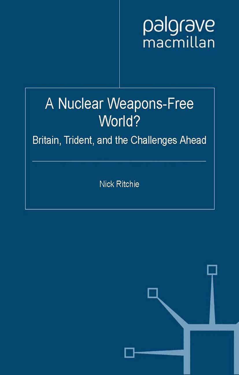 Ritchie, Nick - A Nuclear Weapons-Free World?, ebook