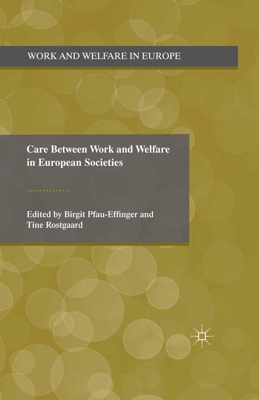 Pfau-Effinger, Birgit - Care Between Work and Welfare in European Societies, ebook