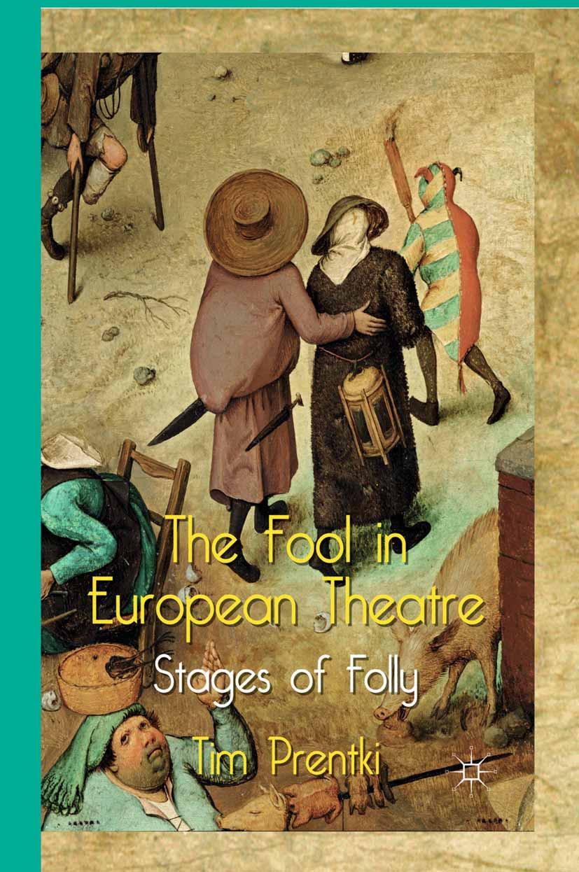 Prentki, Tim - The Fool in European Theatre, ebook