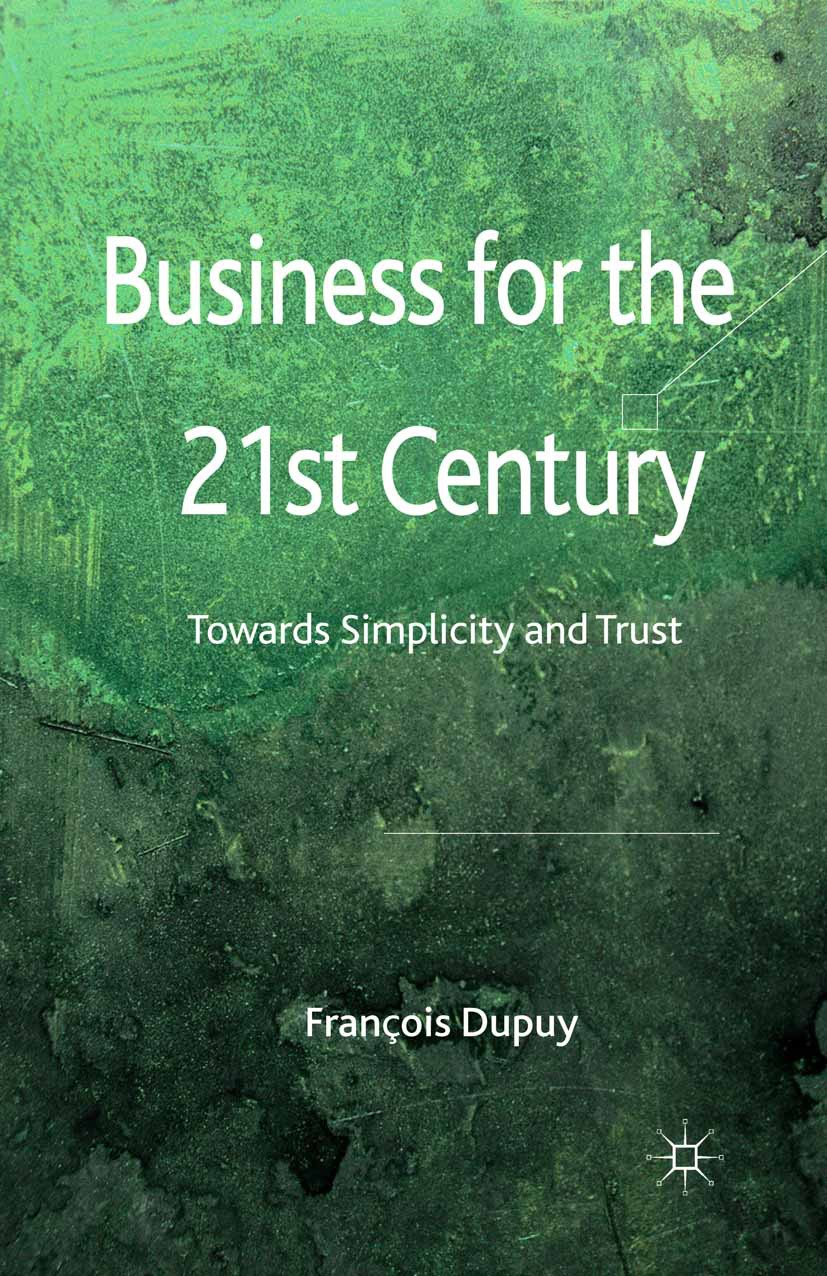 Dupuy, François - Business for the 21st Century, ebook
