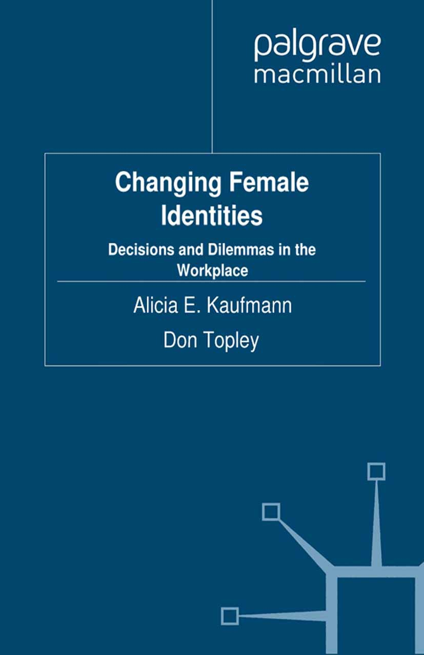 Kaufmann, Alicia E. - Changing Female Identities, ebook