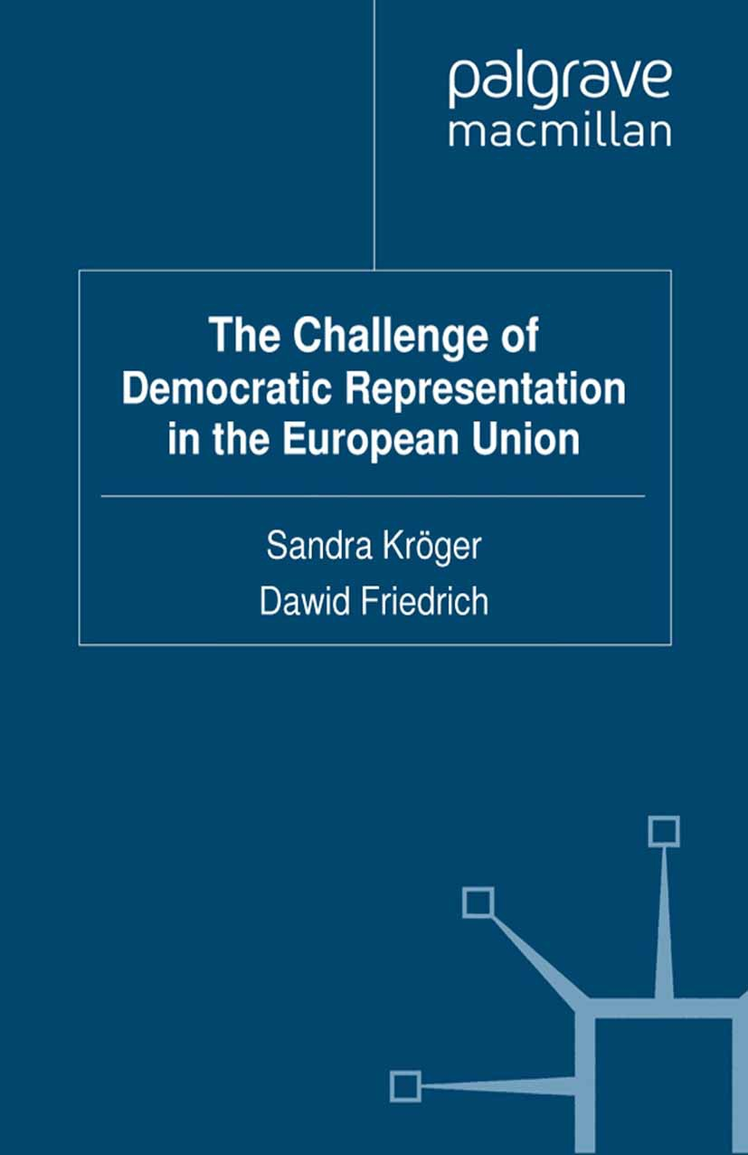 Friedrich, Dawid - The Challenge of Democratic Representation in the European Union, ebook