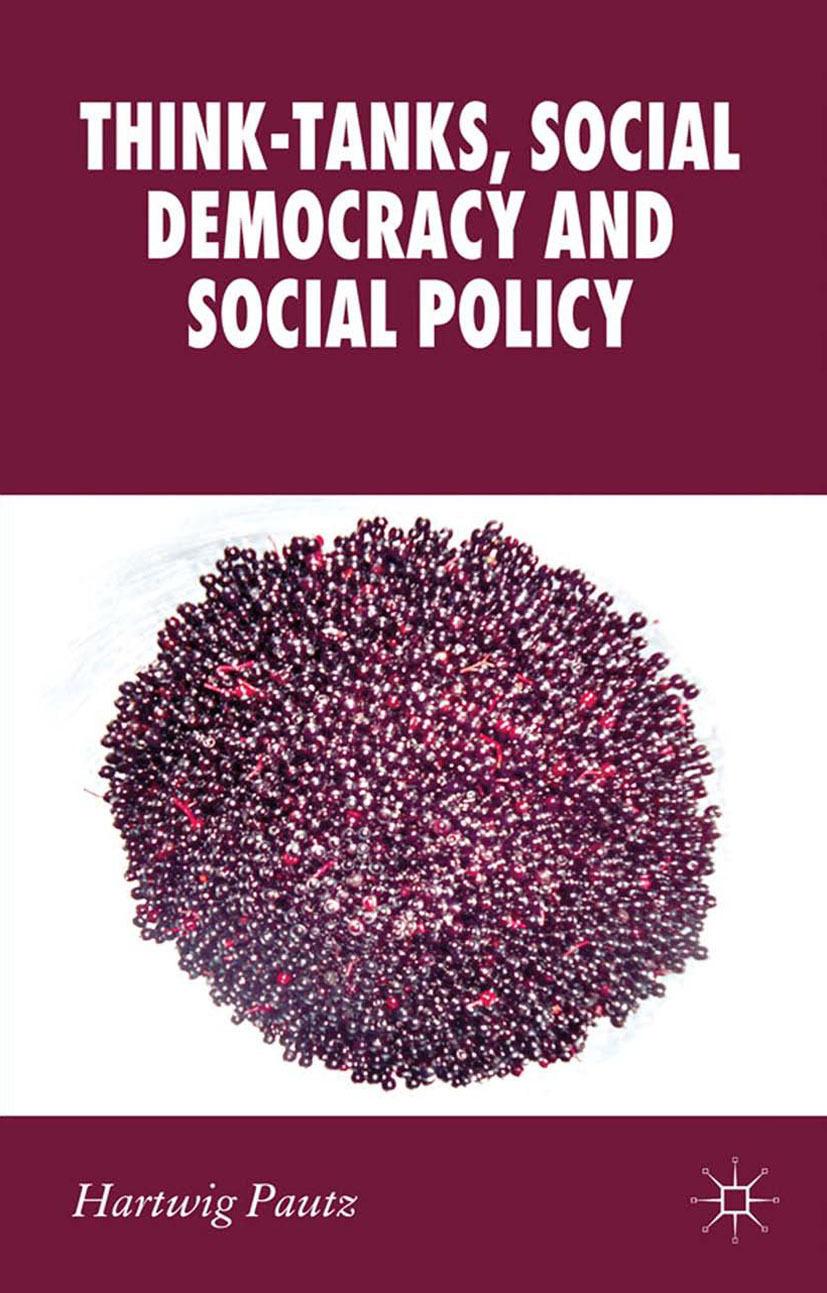 Pautz, Hartwig - Think-Tanks, Social Democracy and Social Policy, ebook