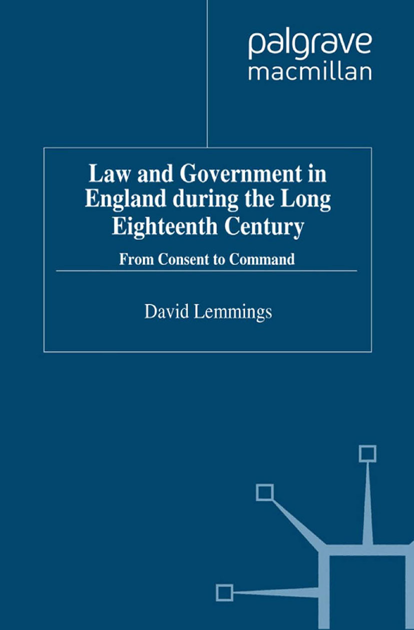 Lemmings, David - Law and Government in England during the Long Eighteenth Century, ebook