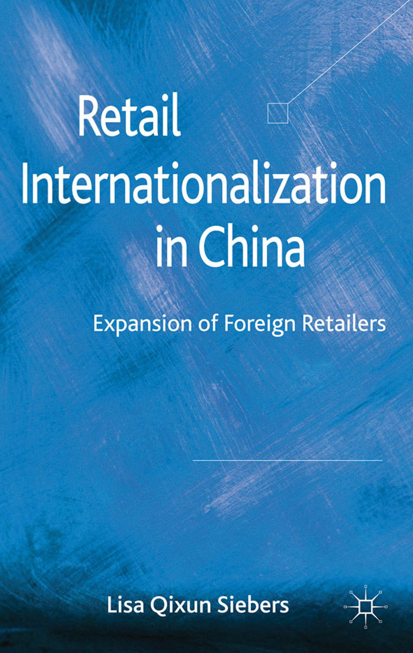 Siebers, Lisa Qixun - Retail Internationalization in China, ebook