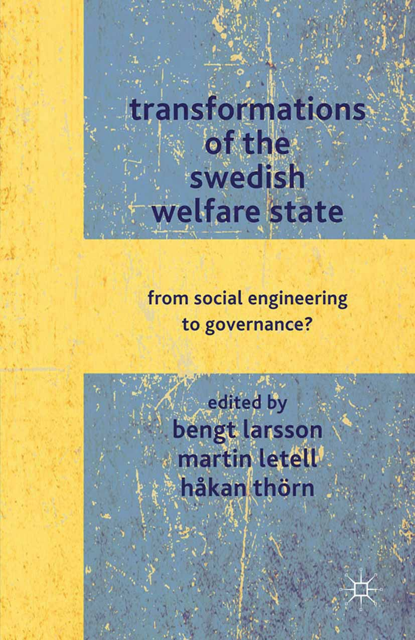 Larsson, Bengt - Transformations of the Swedish Welfare State, ebook