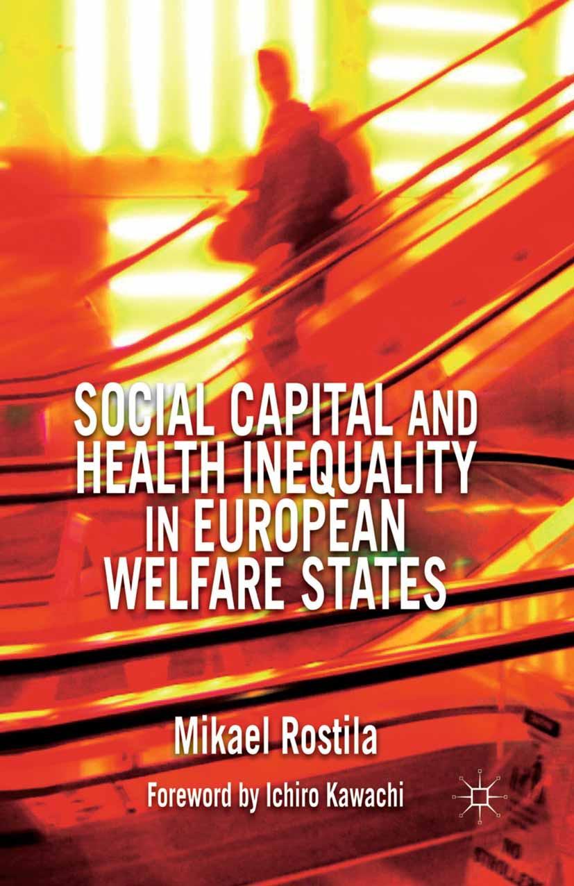 Rostila, Mikael - Social Capital and Health Inequality in European Welfare States, ebook