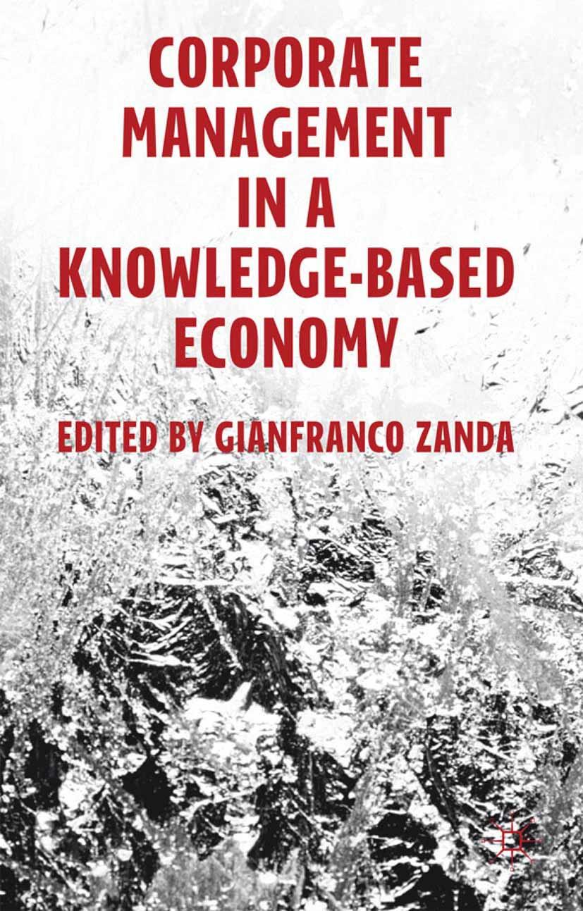 Zanda, Gianfranco - Corporate Management in a Knowledge-Based Economy, ebook