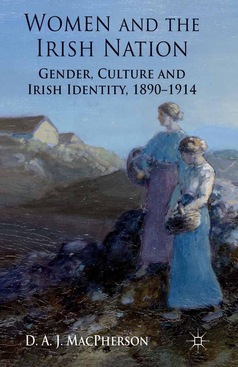 MacPherson, D. A. J. - Women and the Irish Nation, e-kirja