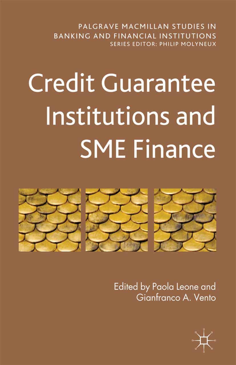 Leone, Paola - Credit Guarantee Institutions and SME Finance, ebook
