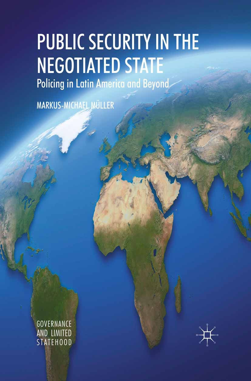 Müller, Markus-Michael - Public Security in the Negotiated State, ebook