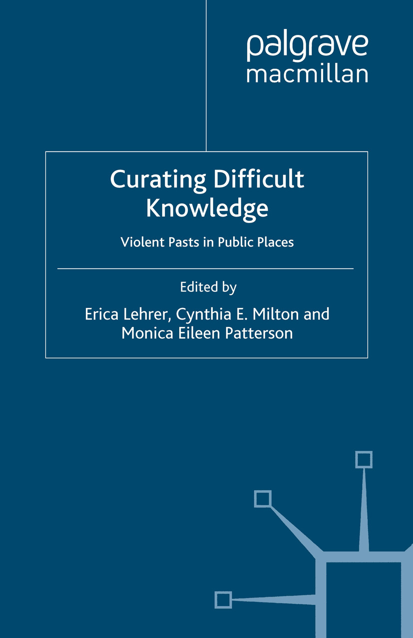 Lehrer, Erica - Curating Difficult Knowledge, ebook
