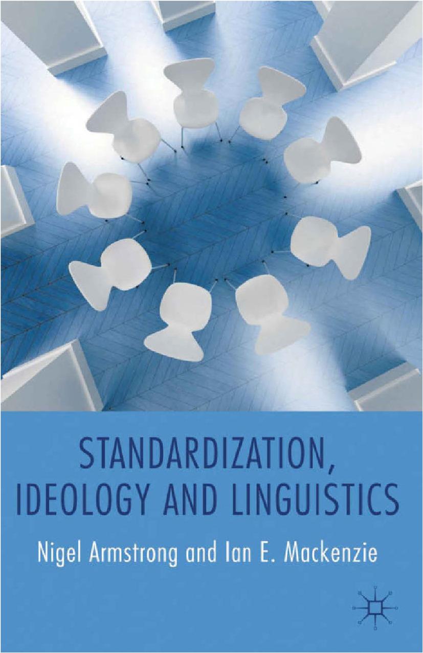 Armstrong, Nigel - Standardization, Ideology and Linguistics, ebook