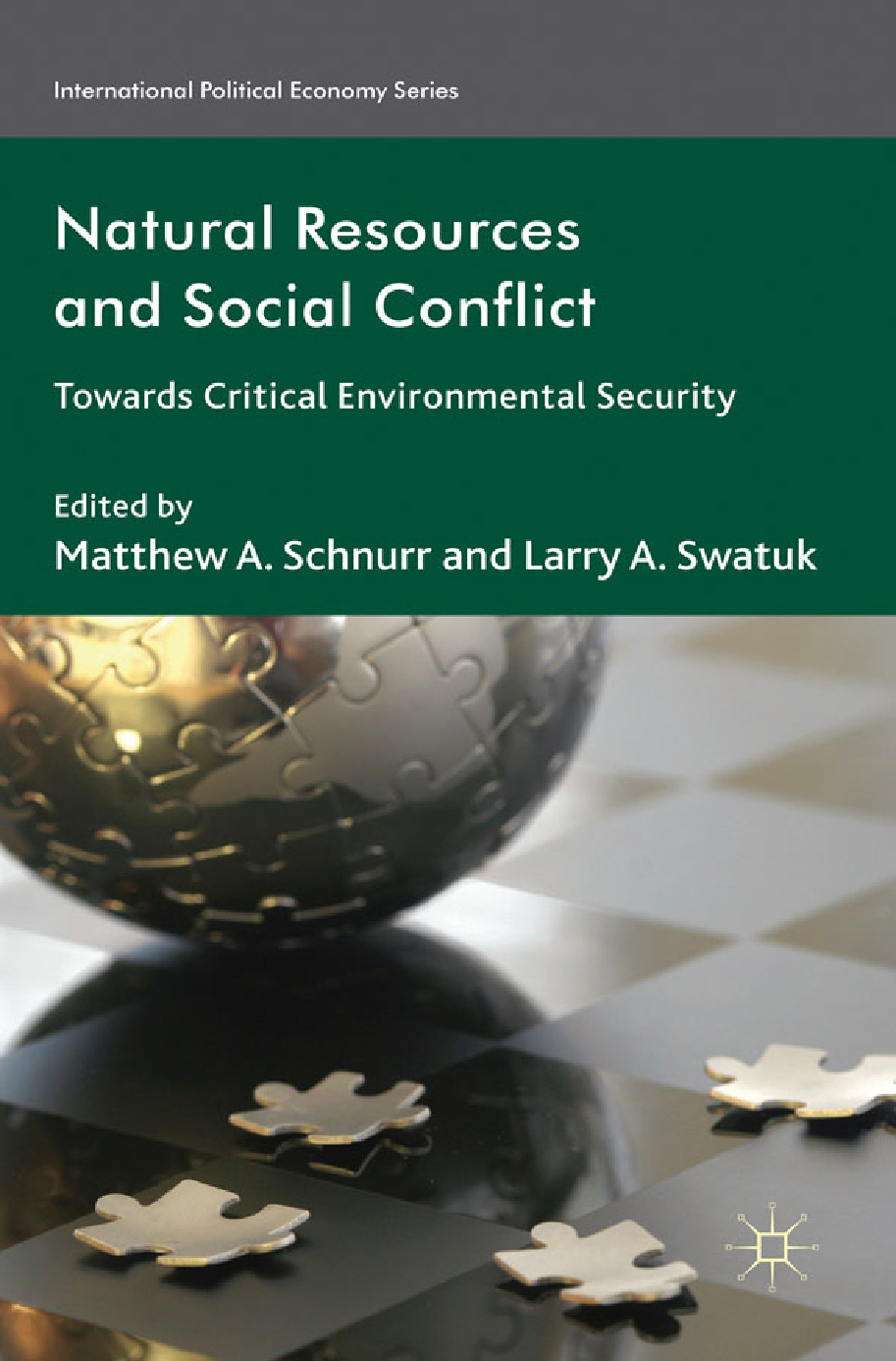 Schnurr, Matthew A. - Natural Resources and Social Conflict, ebook