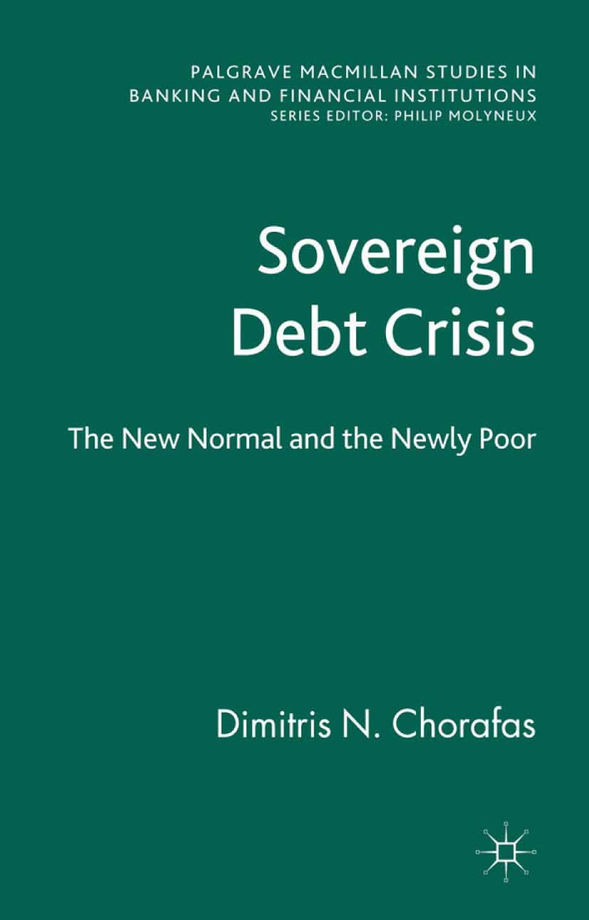 Chorafas, Dimitris N. - Sovereign Debt Crisis, ebook