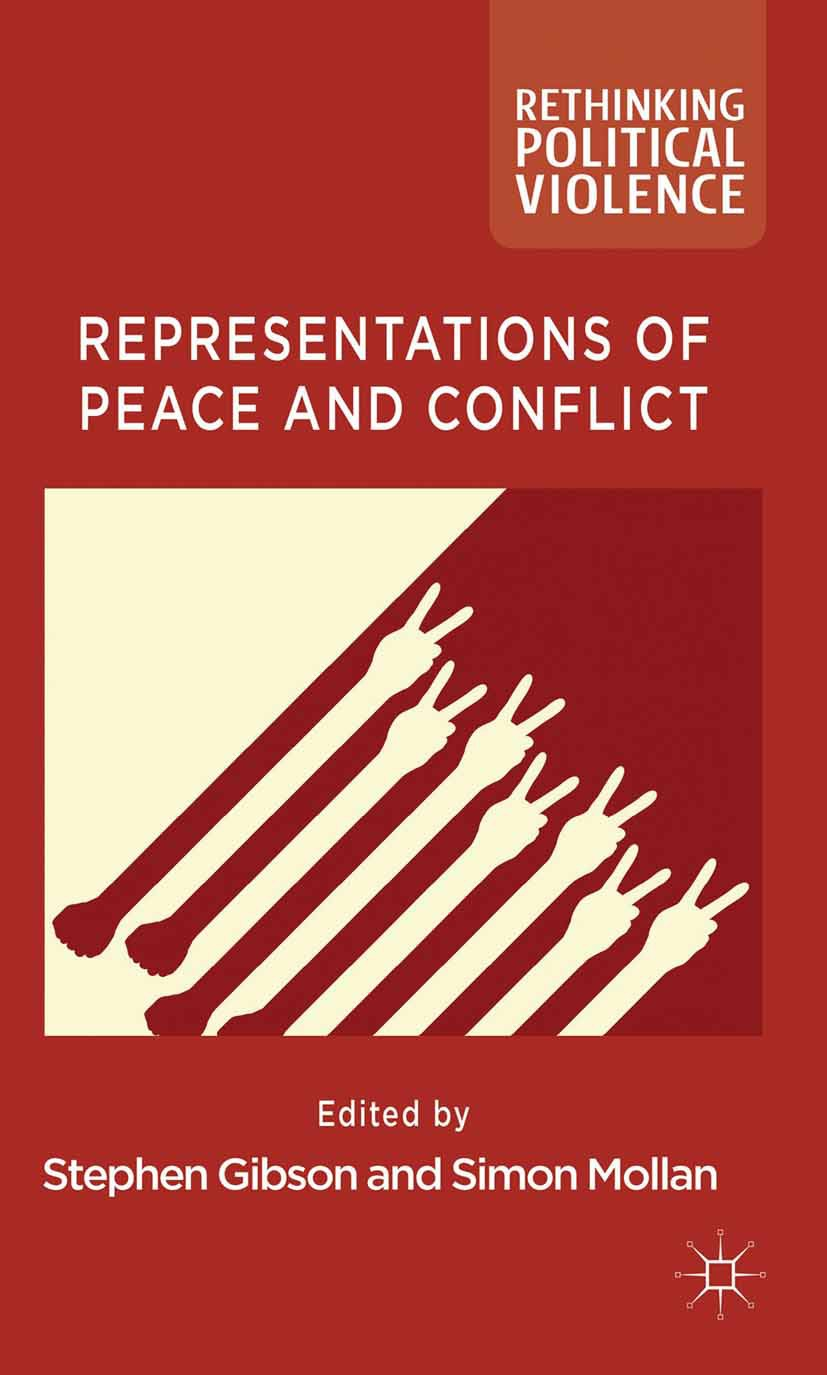 Gibson, Stephen - Representations of Peace and Conflict, ebook