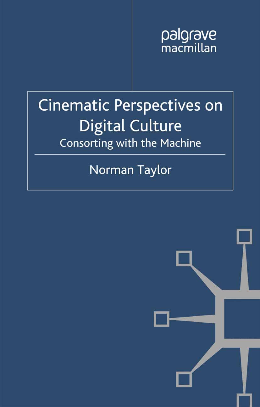 Taylor, Norman - Cinematic Perspectives on Digital Culture, ebook