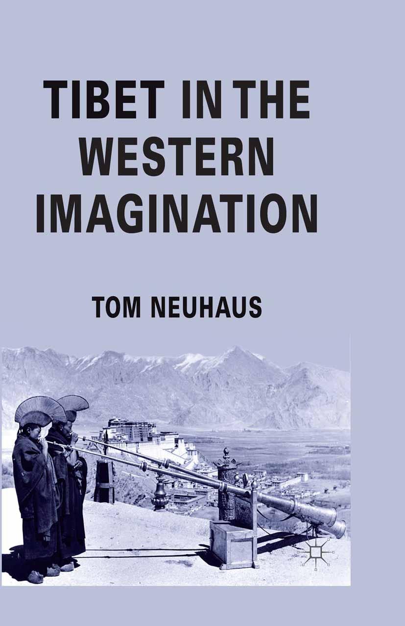 Neuhaus, Tom - Tibet in the Western Imagination, ebook