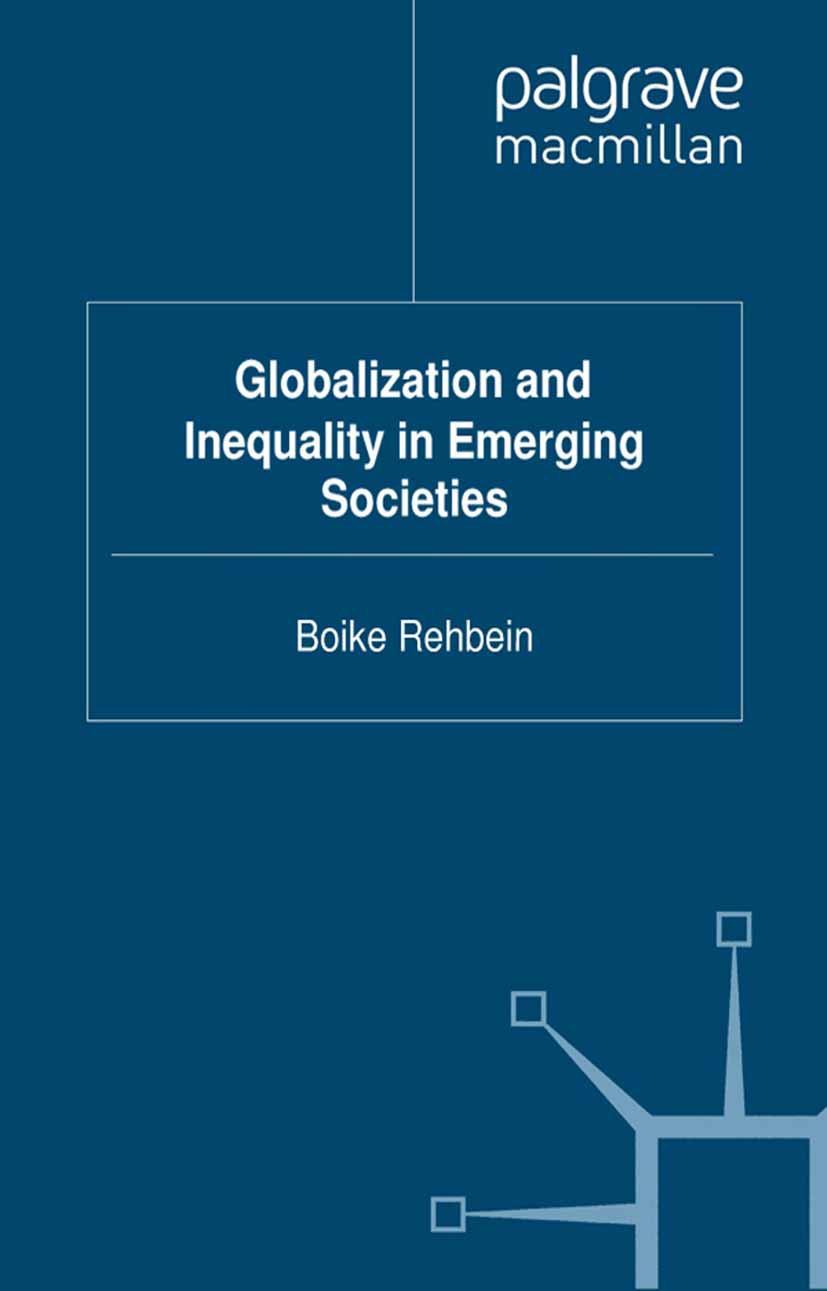 Rehbein, Boike - Globalization and Inequality in Emerging Societies, ebook