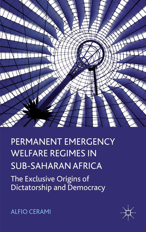 Cerami, Alfio - Permanent Emergency Welfare Regimes in Sub-Saharan Africa, ebook