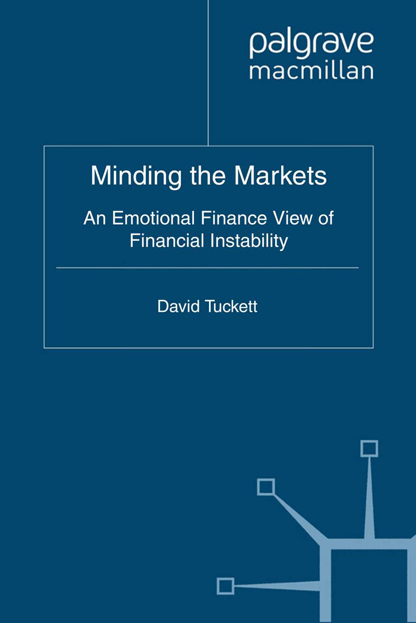 Tuckett, David - Minding the Markets, ebook