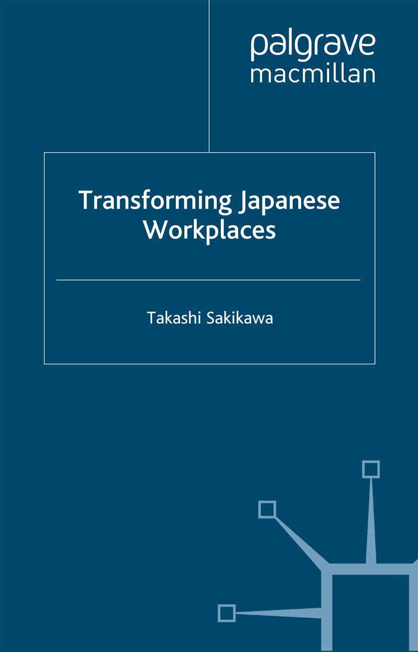 Sakikawa, Takashi - Transforming Japanese Workplaces, ebook