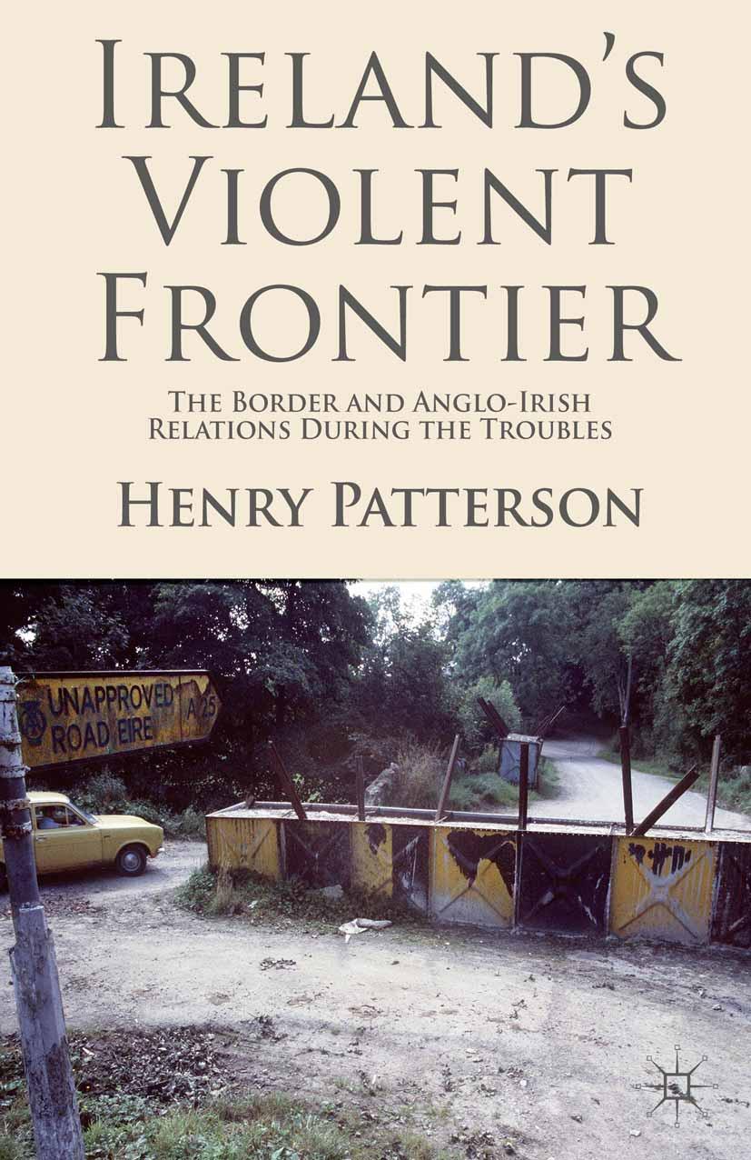 Patterson, Henry - Ireland's Violent Frontier, e-bok