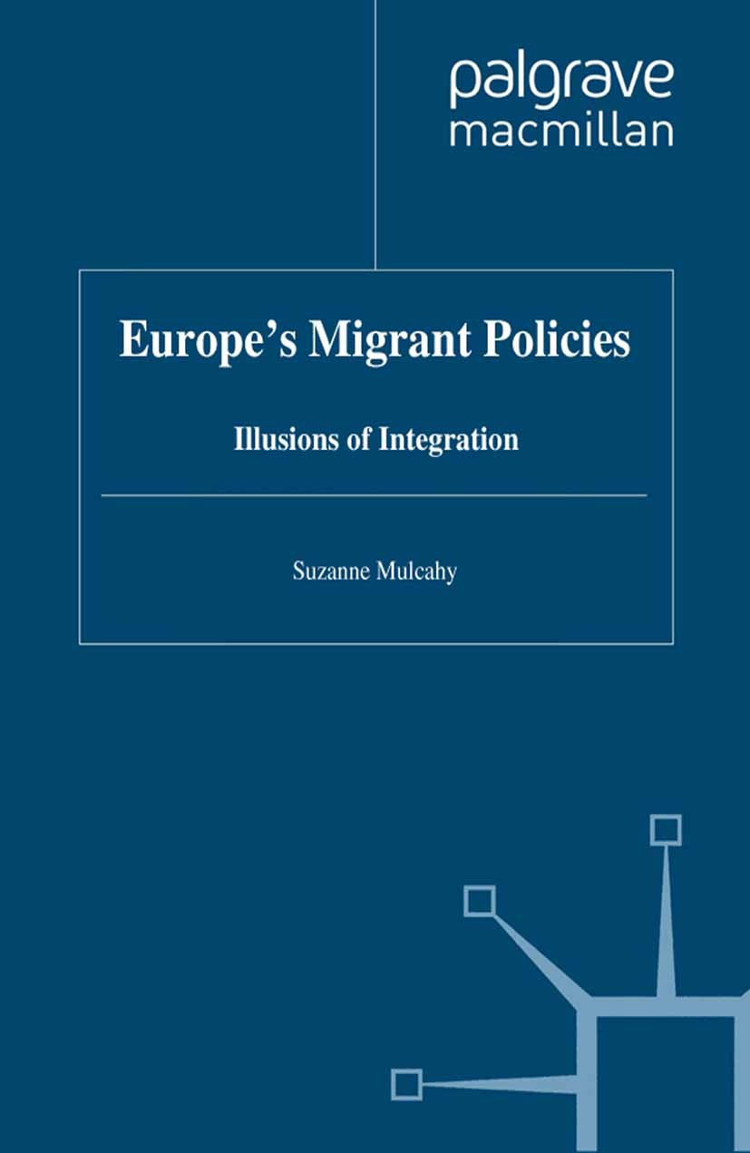 Mulcahy, Suzanne - Europe's Migrant Policies, ebook