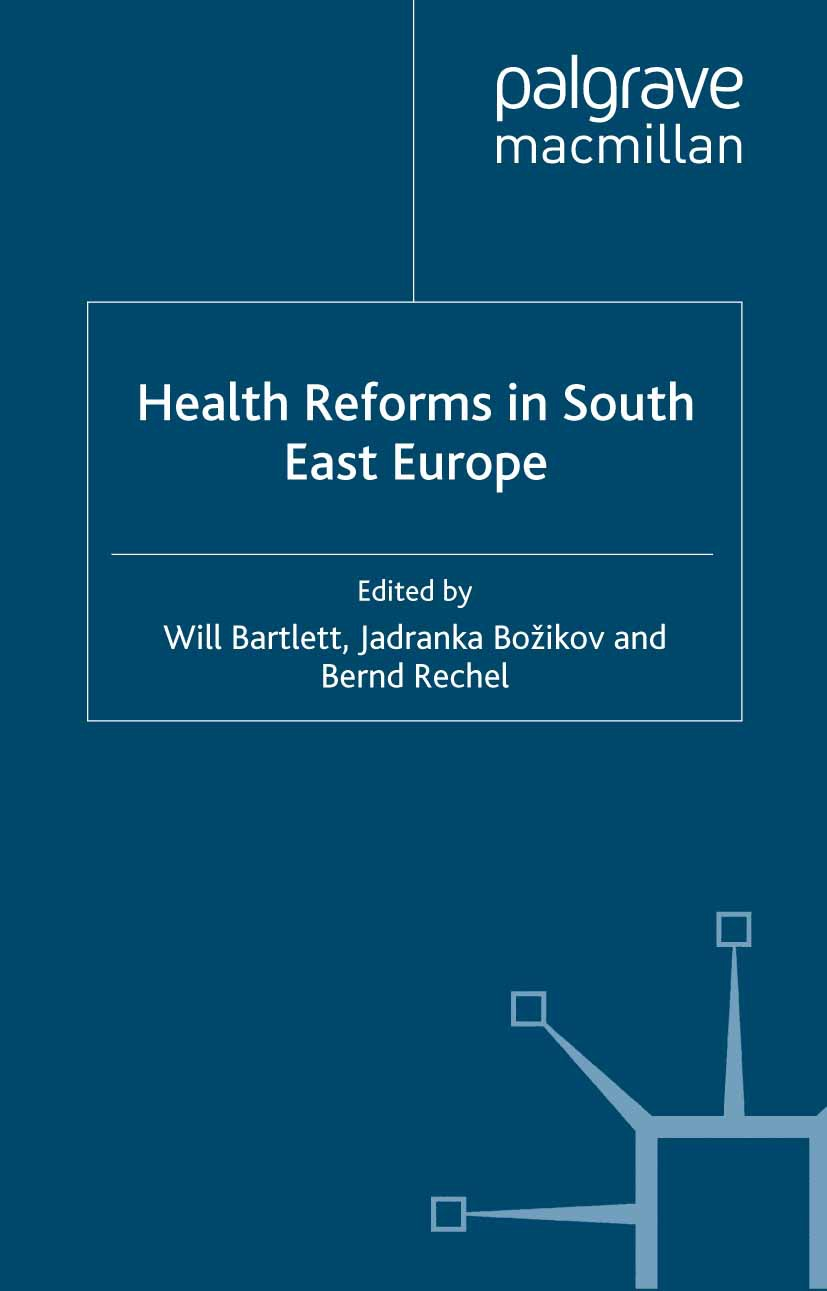 Bartlett, Will - Health Reforms in South East Europe, ebook