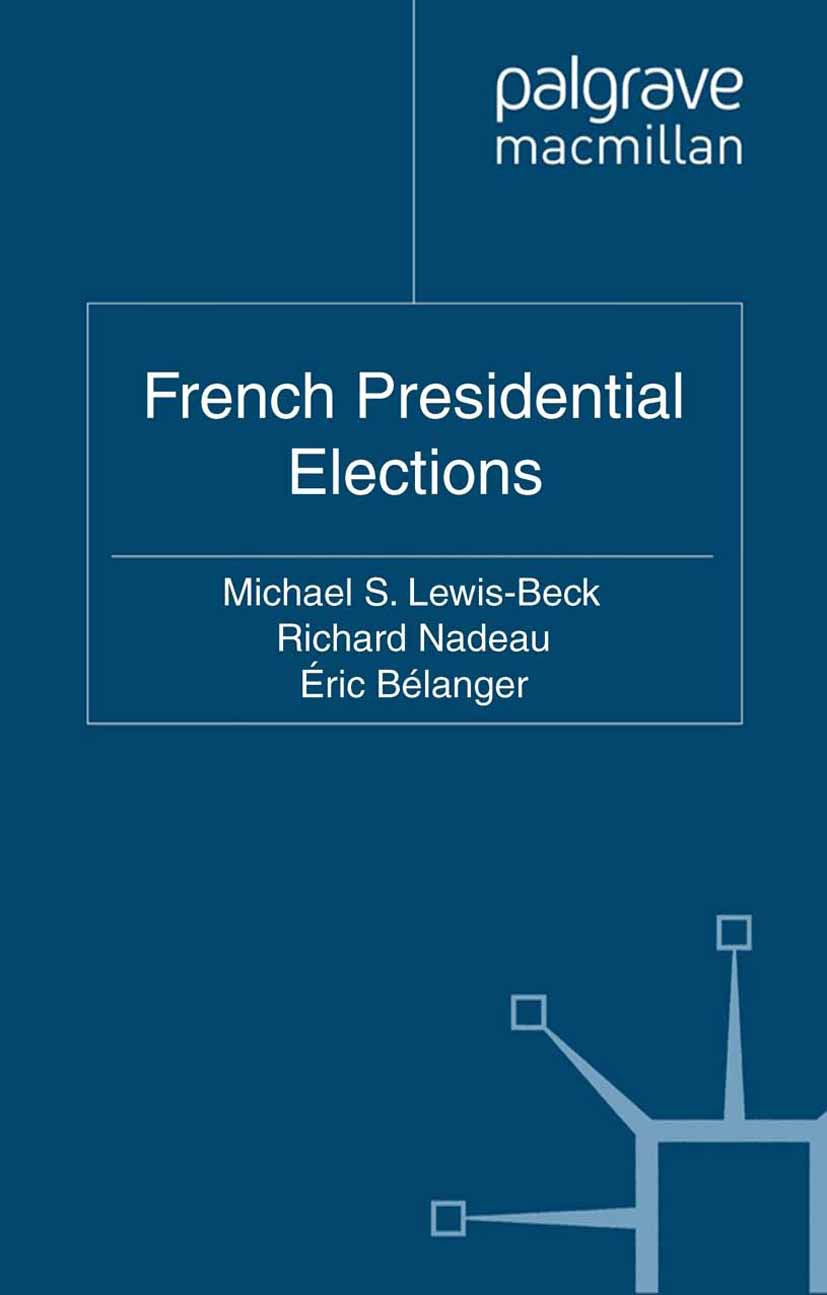 Bélanger, Éric - French Presidential Elections, ebook