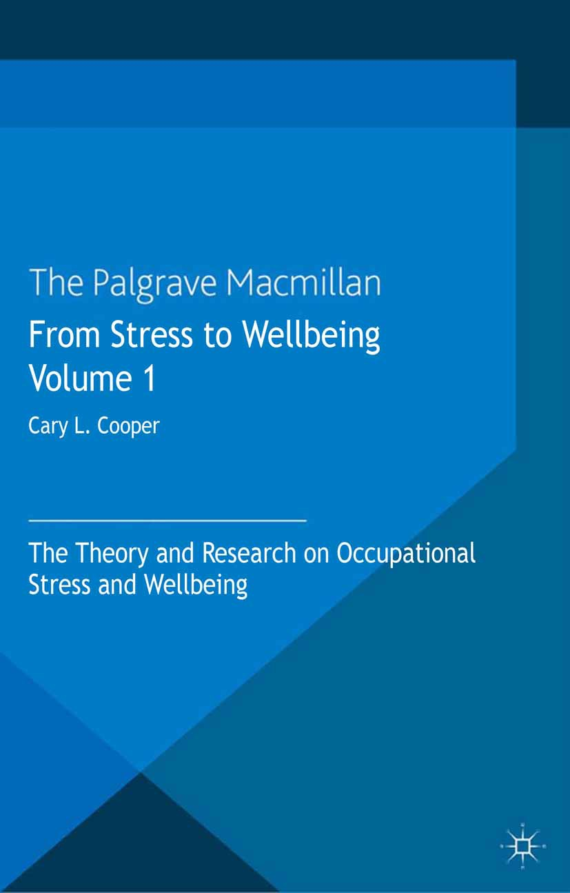Cooper, Cary L. - From Stress to Wellbeing Volume 1, ebook