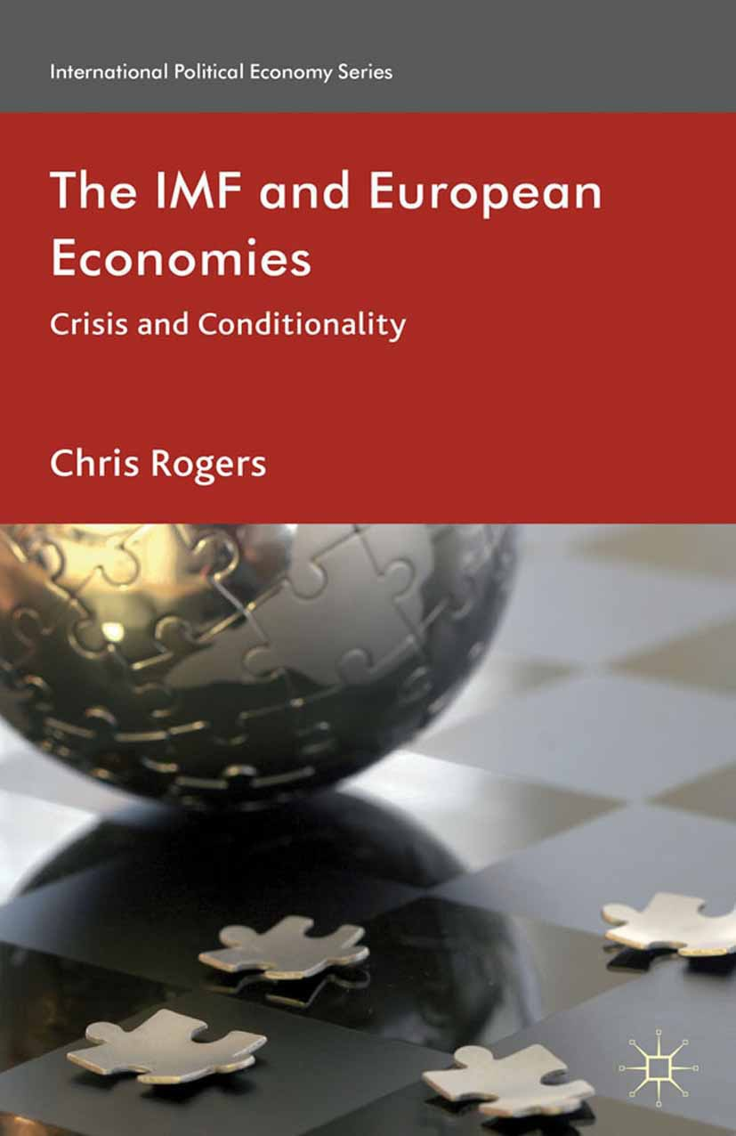 Rogers, Chris - The IMF and European Economies, ebook