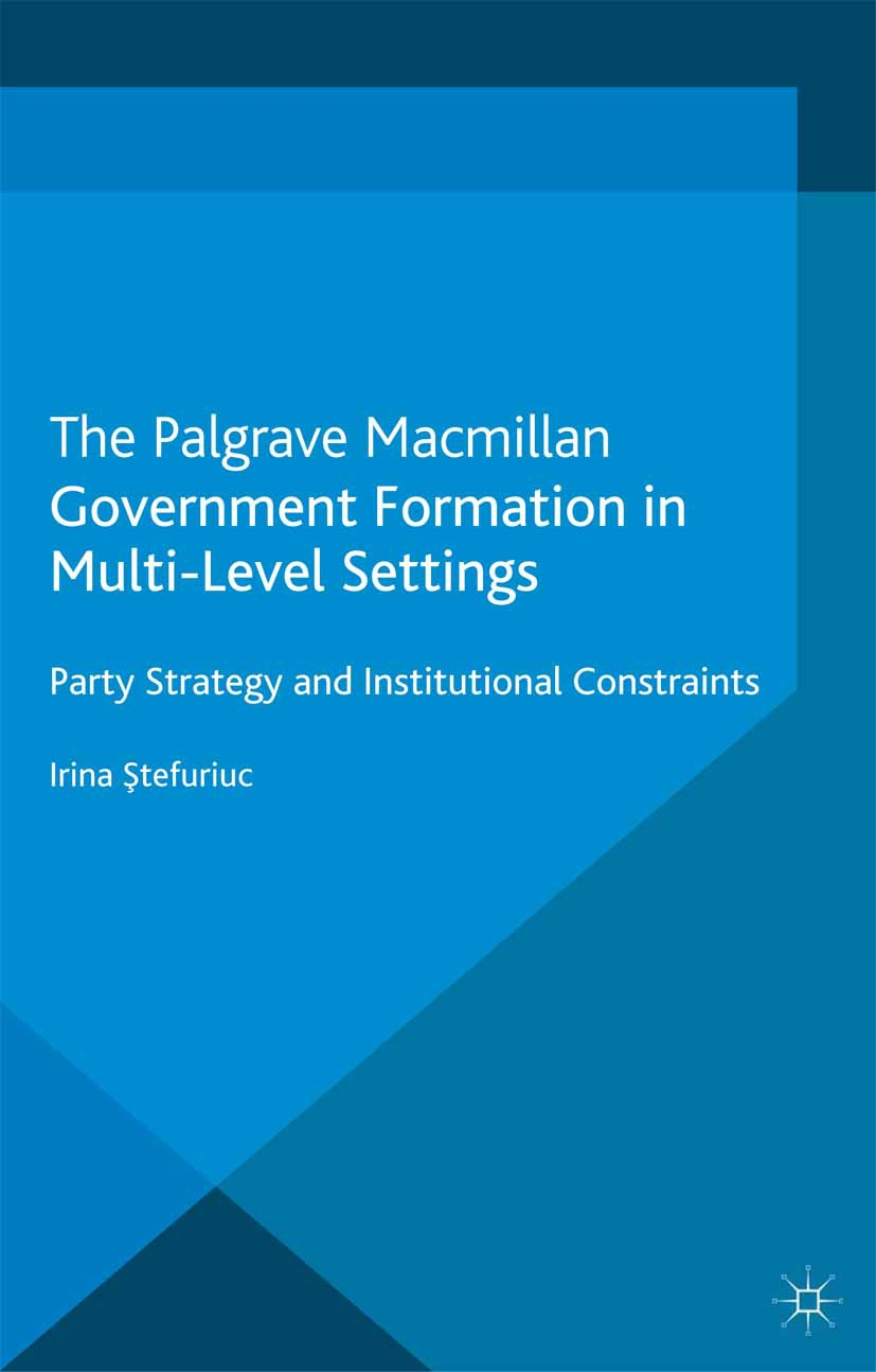 Ştefuriuc, Irina - Government Formation in Multi-Level Settings, ebook