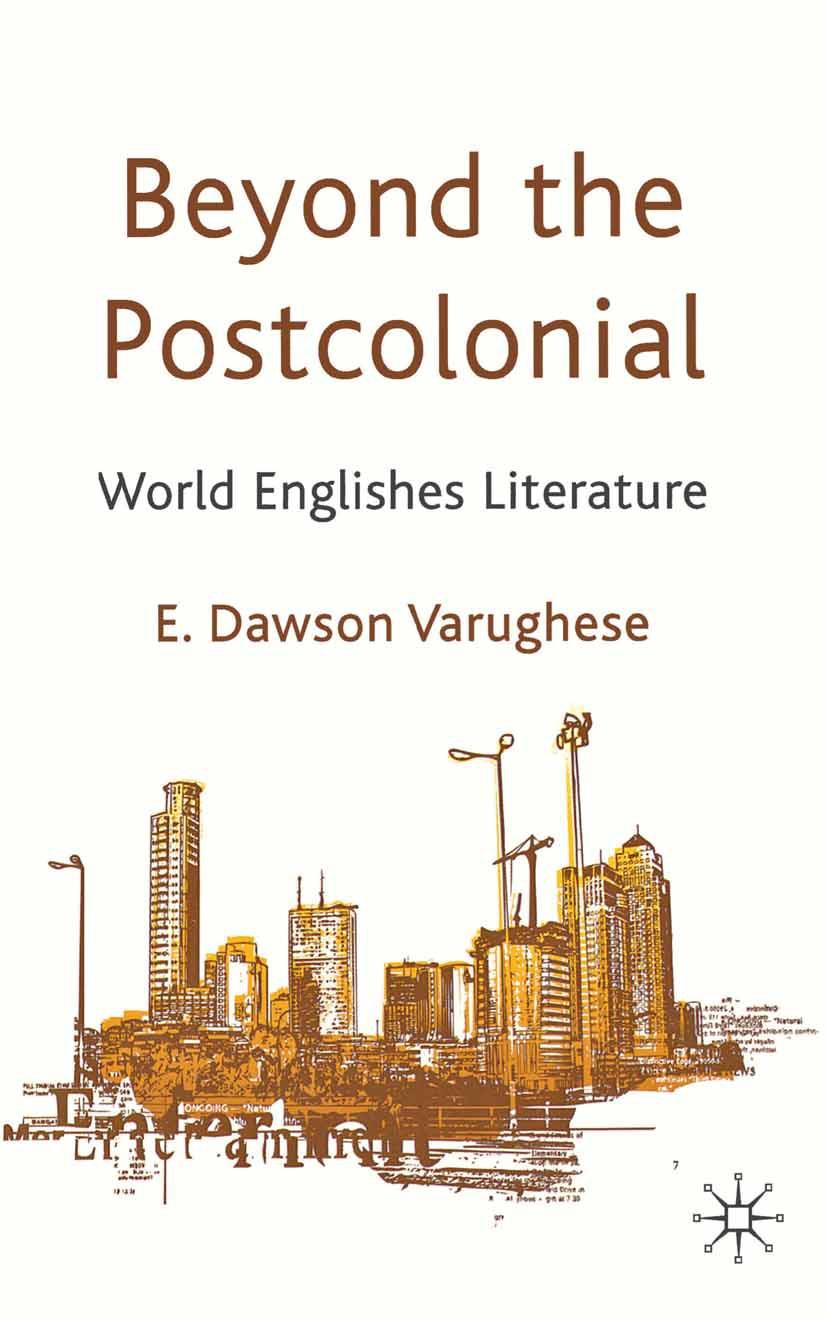 Varughese, E. Dawson - Beyond the Postcolonial, ebook
