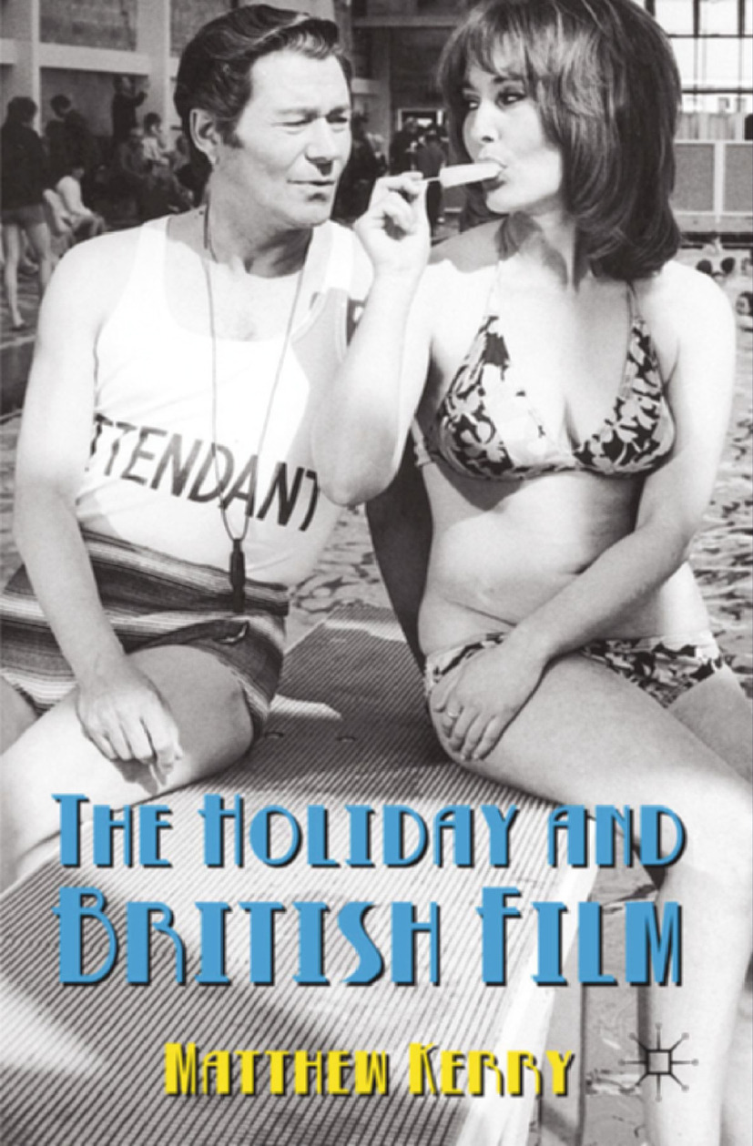 Kerry, Matthew - The Holiday and British Film, ebook