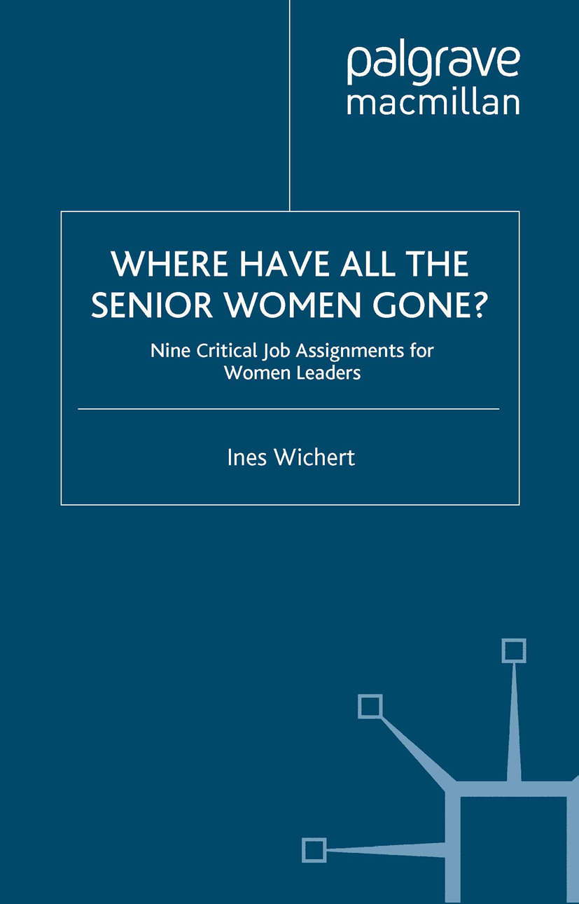 Wichert, Ines - Where Have All the Senior Women Gone?, ebook